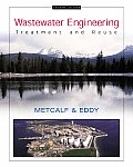 Wastewater Engineering Treatment & Reuse 4th Edition