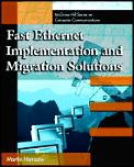 Fast Ethernet Implementation & Migration