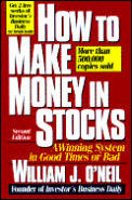 How To Make Money In Stocks A Winnin 2nd Edition
