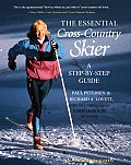 Essential Cross Country Skier A Step By