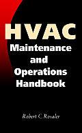 Hvac Maintenance and Operations Handbook (97 Edition)