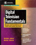 Digital Television Fundamentals 1ST Edition