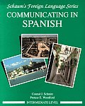 Communicating in Spanish (Intermediate Level) (Schaum's Foreign Language) Cover