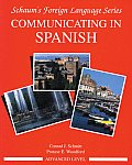 Communicating in Spanish (Advanced Level) (Schaum's Foreign Language)