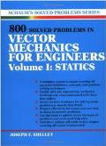 Schaum's 800 Solved Problems in Vector Mechanics for Engineers, Volume 1 : Statics (90 Edition)