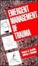 Emergent Management of Trauma