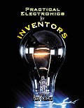 Practical Electronics For Inventors 1st Edition