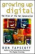 Growing Up Digital the Rise of the Net Generation