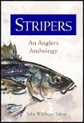 Stripers an Anglers Anthology