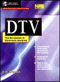 Dtv Revolution in Electronic Imaging 2ND Edition