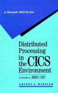 Distributed Processing in the Cics Environment