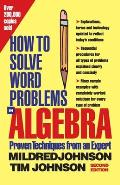 How to Solve Word Problems in Algebra, 2nd Edition (How to Solve Word Problems)