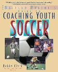 Coaching Youth Soccer: A Baffled Parent's Guide (Baffled Parent's Guides)