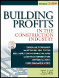 Building Profits in the Construction Industry / With CD-rom (00 Edition)