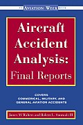 Aircraft Accident Analysis : Final Reports (00 Edition)