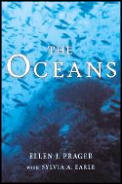 The Oceans: a Comprehensive Exploration of the Earth's Last Frontier By Two Pre-eminent Oceanographers