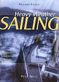 Adlard Coles Heavy Weather Sailing