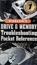 Bigelow's Drive and Memory Troubleshooting Pocket Reference