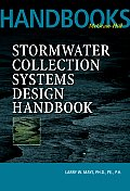 Stormwater Collection Systems Design Handbook (01 Edition)