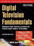 Digital Television Fundamentals (McGraw-Hill Video/Audio Engineering)