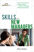 Skills For New Managers 1st Edition