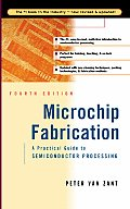 Microchip Fabrication 4TH Edition a Practical Guide To
