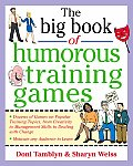 The Big Book of Humorous Training Games (Big Book of Business Games)