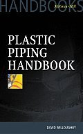 Plastic Piping Handbook (McGraw Hill Handbooks)