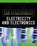 Tab Electronics Guide To Understanding Electricity and Electronics (2ND 01 Edition)