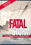 Fatal Storm The Inside Story Of The Tragic Sydney Hobart Race