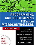 Programming and Customizing Picmicro (R) Microcontrollers with CDROM
