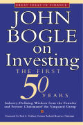 John Bogle On Investing The First 50 Yea