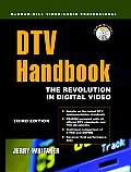 Dtv Handbook Revolution in Digital Video 3RD Edition