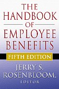 Handbook Of Employee Benefits Design Fund