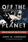 Off The Planet Surviving Five Perilous M