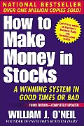 How to Make Money in Stocks A Winning System in Good Times or Bad 3rd Edition