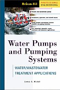 Water Pumps and Pumping Systems (McGraw-Hill Professional Engineering)