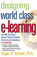Designing World Class E Learning