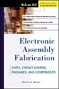 Electronic Assembly Fabrication (02 Edition)