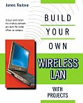 Build Your Own Wireless LAN with Projects