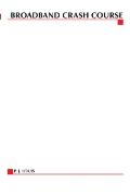 Broadband Crash Course (McGraw-Hill Telecom Portable Consultant)