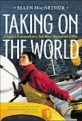 Taking on the World a Sailors Extraordin