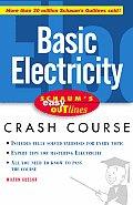Schaum's Easy Outline of Basic Electricity (Schaum's Easy Outlines)