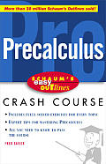 Schaum's Easy Outlines Precalculus: Based on Schaum's Outline of Precalculus (Schaum's Easy Outlines)