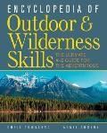 Encyclopedia of Outdoor and Wilderness Skills