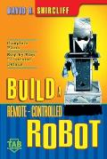 Build a Remote-Controlled Robot (Tab Electronics)