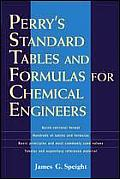 Perry's Standard Tables and Formulas for Chemical Engineers