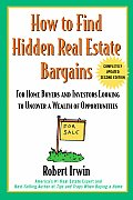 How to Find Hidden Real Estate Bargains 2nd Edition