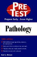 Pathology: PreTest Self-Assessment and Review