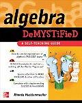 Algebra Demystified A Self Teaching Guide 1st Edition